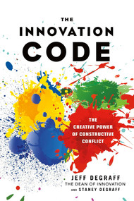 The Innovation Code Card Game (The Creative Power of Constructive Conflict) (Miniature Edition) by Jeff DeGraff, Staney DeGraff, 9781523094349