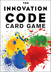 The Innovation Code Card Game (The Creative Power of Constructive Conflict) by Jeff DeGraff, Staney DeGraff, 9781523094349