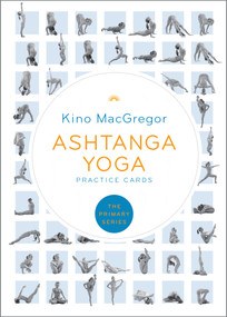 Ashtanga Yoga Practice Cards (The Primary Series) by Kino MacGregor, 9781611806489