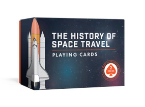 The History of Space Travel Playing Cards (Two Decks of Cards and Game Rules Booklet with Space Trivia) by Pop Chart Lab, 9781524763602