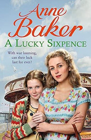 A Lucky Sixpence - 9781472251589 by Anne Baker, 9781472251589