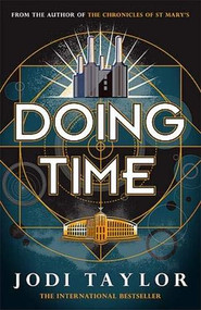 Doing Time - 9781472267474 by Jodi Taylor, 9781472267474
