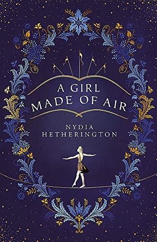 A Girl Made of Air by Nydia Hetherington, 9781529408874
