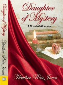Daughter of Mystery by Heather  Rose Jones, 9781594933806