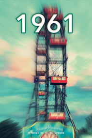 1961 by T.W. Greene, Matthew Searock, 9781483579030