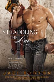 Straddling the Line by Jaci Burton, 9780425262993