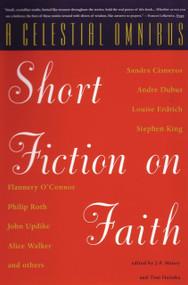A Celestial Omnibus (Short Fiction on Faith) by J.P. Maney, Tom Hazuka, 9780807083352