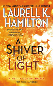 A Shiver of Light by Laurell K. Hamilton, 9780515155488