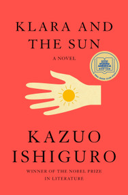 Klara and the Sun (A novel) - 9780593318171 by Kazuo Ishiguro, 9780593318171