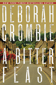 A Bitter Feast (A Novel) by Deborah Crombie, 9780062271662