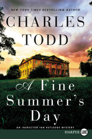 A Fine Summer's Day (An Inspector Ian Rutledge Mystery) - 9780062370181 by Charles Todd, 9780062370181