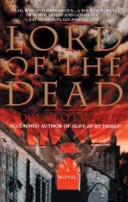 Lord Of The Dead by Tom Holland, 9780671024116