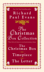 The Christmas Box Collection (The Christmas Box Timepiece The Letter) by Richard Paul Evans, 9780671027643