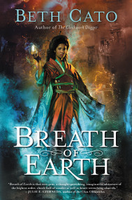 Breath of Earth by Beth Cato, 9780062422064