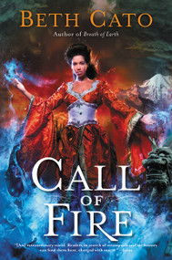 Call of Fire by Beth Cato, 9780062422118