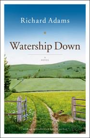 Watership Down (A Novel) by Richard Adams, 9780743277709