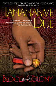 Blood Colony (A Novel) by Tananarive Due, 9780743287364