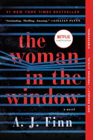 The Woman in the Window (A Novel) - 9780062678423 by A. J. Finn, 9780062678423