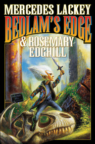 Bedlam's Edge by Mercedes Lackey, Rosemary Edghill, 9781416521105