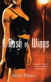 A Rush of Wings (Book One of The Maker's Song) by Adrian Phoenix, 9781416541448