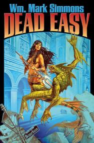 Dead Easy by Wm. Mark Simmons, 9781416556046