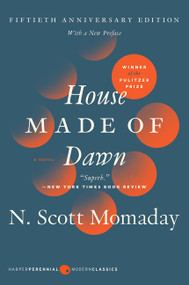 House Made of Dawn [50th Anniversary Ed] (A Novel) by N. Scott Momaday, 9780062909954