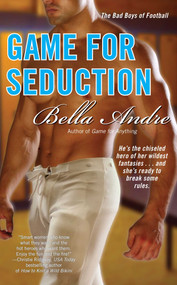 Game for Seduction by Bella Andre, 9781416558521