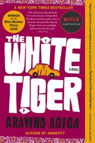 The White Tiger (A Novel) - 9781416562603 by Aravind Adiga, 9781416562603