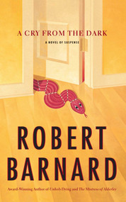 A Cry from the Dark (A Novel of Suspense) by Robert Barnard, 9781416569633