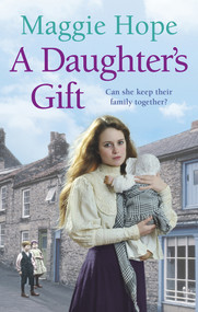 A Daughter's Gift by Maggie Hope, 9780091949174