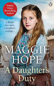 A Daughter's Duty by Maggie Hope, 9780091952921