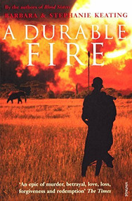 A Durable Fire by Barbara Keating, Stephanie Keating, 9780099501695