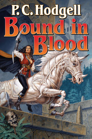 Bound in Blood (N/A) by P.C. Hodgell, 9781439134238