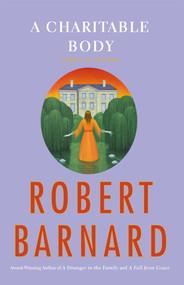 A Charitable Body (A Novel of Suspense) by Robert Barnard, 9781439177440