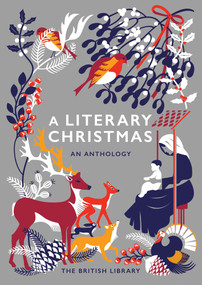 A Literary Christmas (An Anthology) by British Library, 9780712352765