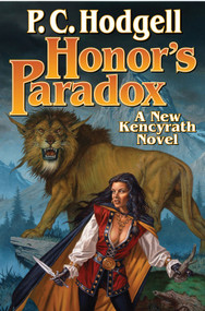 Honor's Paradox by P.C. Hodgell, 9781451637625
