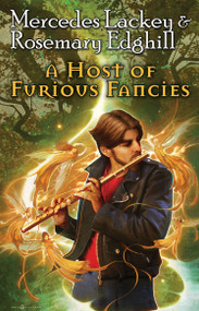 A Host of Furious Fancies by Mercedes Lackey, Rosemary Edghill, 9781451638004