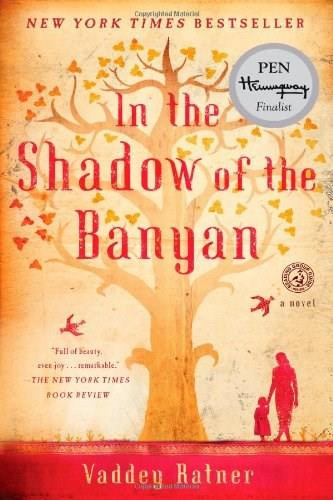 In the Shadow of the Banyan (A Novel) by Vaddey Ratner, 9781451657715