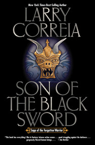 Son of the Black Sword by Larry Correia, 9781476780863