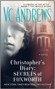 Christopher's Diary: Secrets of Foxworth by V.C. Andrews, 9781476790589