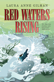 Red Waters Rising - 9781481429757 by Laura Anne Gilman, 9781481429757