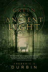 A Green and Ancient Light - 9781481442237 by Frederic S. Durbin, 9781481442237