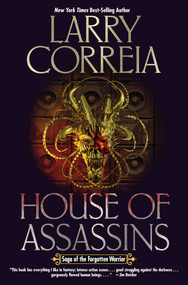 House of Assassins by Larry Correia, 9781481483766