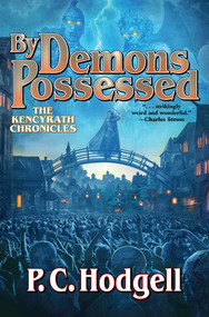 By Demons Possessed by P.C. Hodgell, 9781481483988