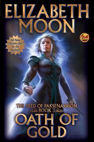 Oath of Gold - 9781481483995 by Elizabeth Moon, 9781481483995
