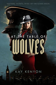 At the Table of Wolves - 9781481487795 by Kay Kenyon, 9781481487795