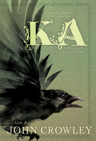 Ka (Dar Oakley in the Ruin of Ymr) - 9781481495608 by John Crowley, Melody Newcomb, 9781481495608
