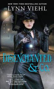 Disenchanted & Co. by Lynn Viehl, 9781501107603
