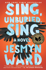 Sing, Unburied, Sing (A Novel) by Jesmyn Ward, 9781501126062