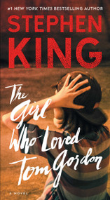The Girl Who Loved Tom Gordon by Stephen King, 9781501157516